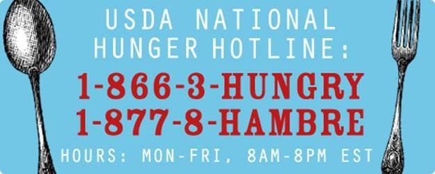USDA Hunger Hotline 866-3-HUNGRY